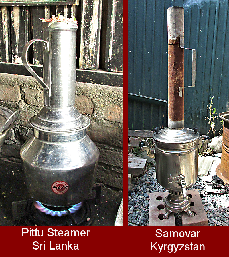 Pittu Steamer from Sri Lanka and Samovar from Kyrgyzstan