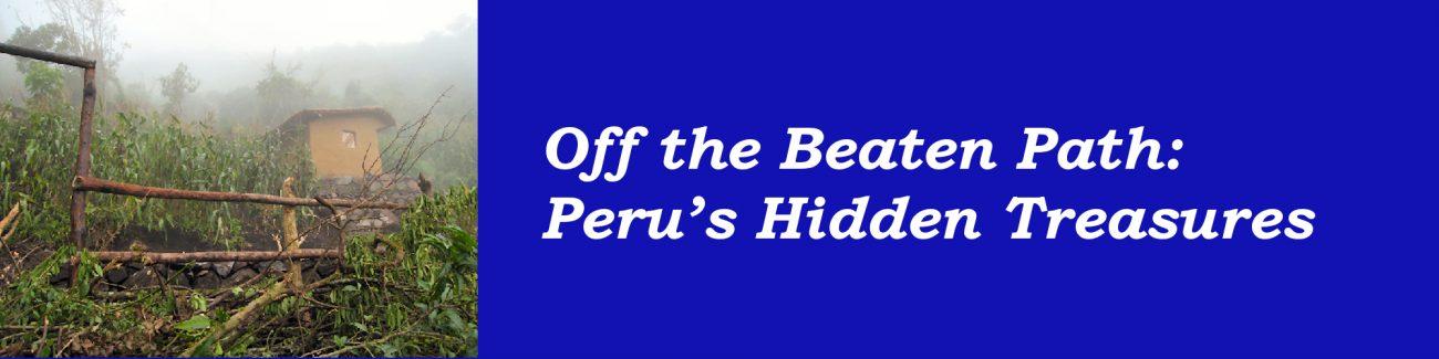 Peru's Hidden Treasures Presentation topic